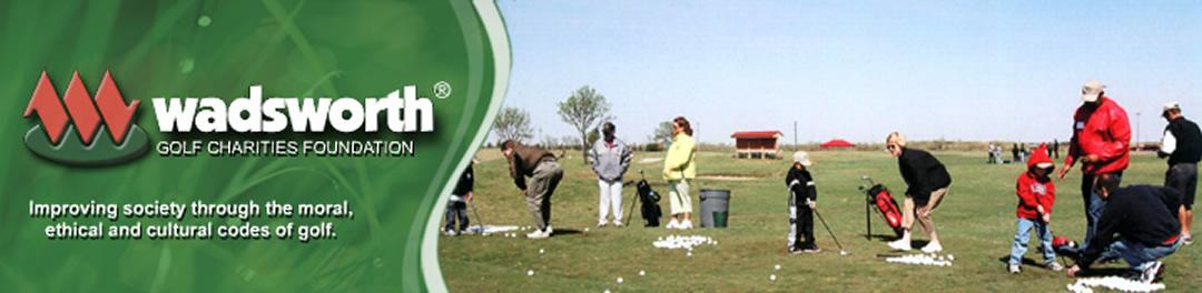 Wadsworth Golf Charities Foundation